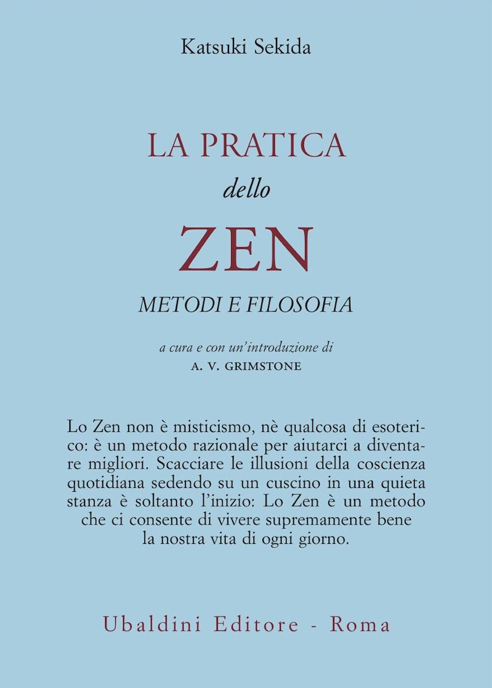 La pratica dello zen. Metodi e filosofia