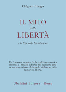Daddyswing.es Il mito della libertà e la via della meditazione Image