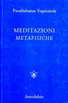 Meditazioni metafisiche - Yogananda Paramhansa - copertina