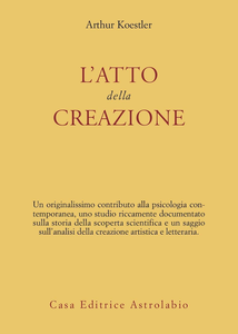 Libro L' atto della creazione Arthur Koestler