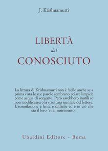 Libertà dal conosciuto - Jiddu Krishnamurti - copertina