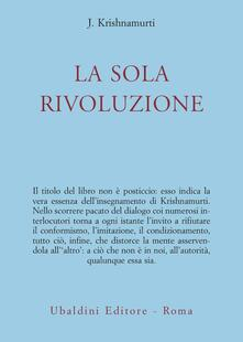 La sola rivoluzione - Jiddu Krishnamurti - copertina