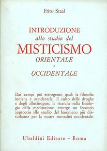 Introduzione allo studio del misticismo orientale e occidentale - Frits Staal - copertina