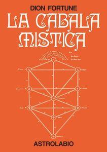 Libro La cabala mistica Dion Fortune