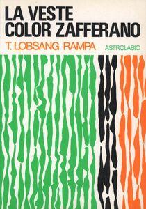 Libro La veste color zafferano Rampa T. Lobsang