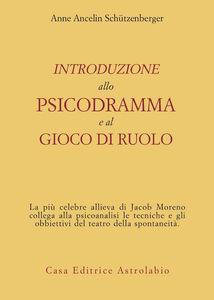 Introduzione allo psicodramma e al gioco di ruolo