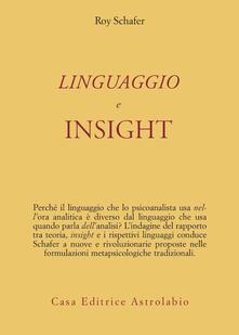 Linguaggio e insight - Roy Schäfer - copertina