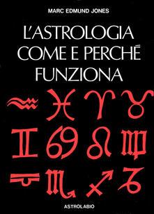 L astrologia. Come e perché funziona.pdf