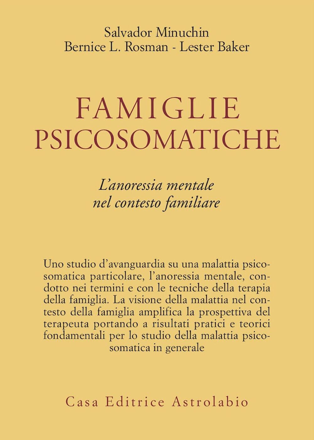 Famiglie psicosomatiche. L'anoressia mentale nel contesto familiare