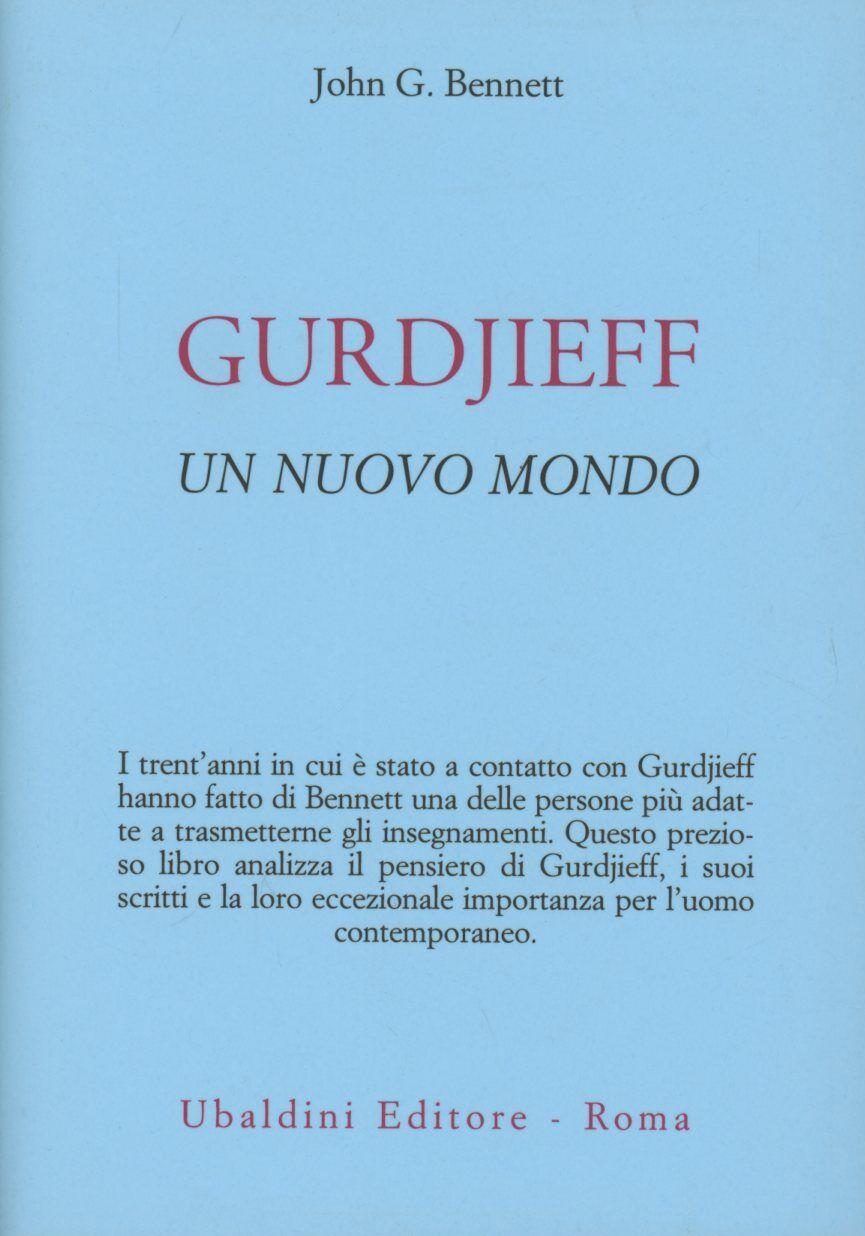 Gurdjieff. Un nuovo mondo