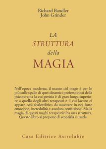 Libro La struttura della magia Richard Bandler , John Grinder