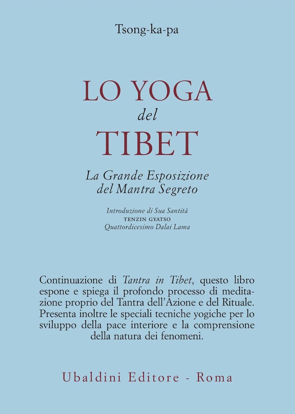 Lo yoga del Tibet. La grande esposizione del mantra segreto (parti seconda e terza)