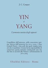 Yin e Yang. L'armonia taoista degli opposti