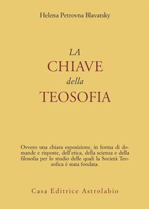 Libro La chiave della teosofia Helena P. Blavatsky