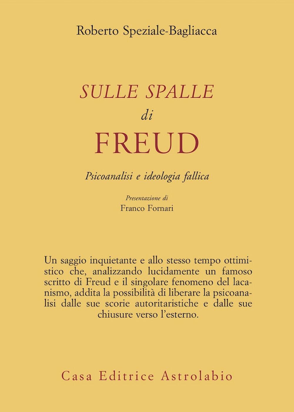 Sulle spalle di Freud. Psicoanalisi e ideologia fallica