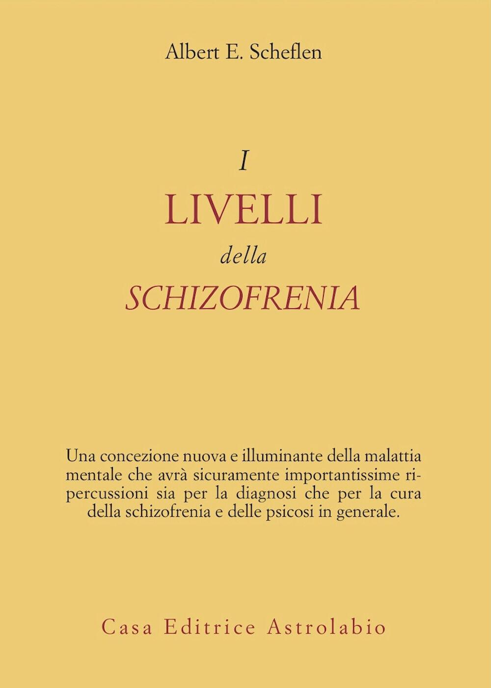 I livelli della schizofrenia