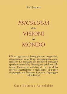 Psicologia delle visioni del mondo - Karl Jaspers - copertina