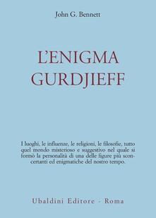 L' enigma Gurdjieff - John G. Bennett - copertina
