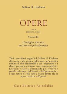 Radiospeed.it Opere. Vol. 3: L'Indagine ipnotica dei processi psicodinamici. Image