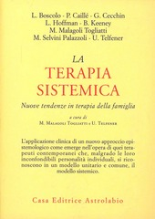 La terapia sistemica. Nuove tendenze in terapia della famiglia