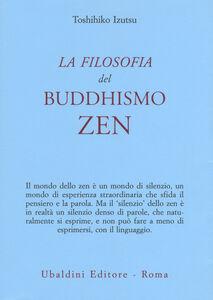 Libro La filosofia del buddhismo zen Toshihiko Izutsu