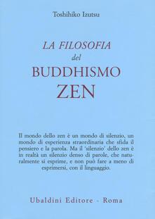 La filosofia del buddhismo zen - Toshihiko Izutsu - copertina