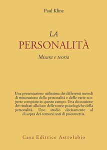 La personalità. Misura e teoria
