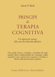 Antondemarirreguera.es Principi di terapia cognitiva. Un approccio nuovo alla cura dei disturbi affettivi Image