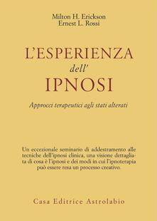 Lpgcsostenible.es L' esperienza dell'ipnosi. Approcci terapeutici agli stati alterati Image