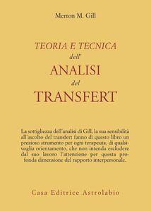 Libro Teoria e tecnica dell'analisi del transfert Merton M. Gill