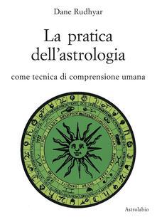 Voluntariadobaleares2014.es La pratica dell'astrologia. Come tecnica di comprensione umana Image