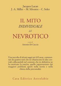 Libro Il mito individuale del nevrotico e altri saggi Jacques Lacan