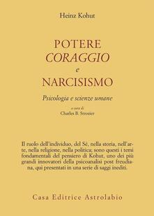 Listadelpopolo.it Potere, coraggio e narcisismo. Psicologia e scienze umane Image