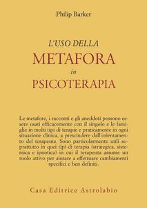 Libro L' uso della metafora in psicoterapia Philip Barker