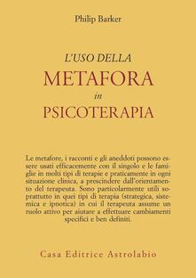 L' uso della metafora in psicoterapia - Philip Barker - copertina