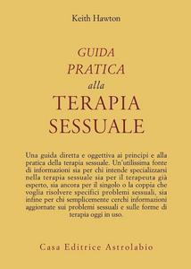 Libro Guida pratica alla terapia sessuale Keith Hawton