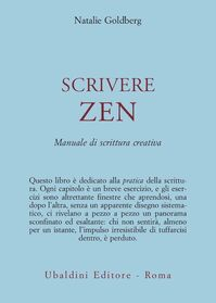 Scrivere zen. Manuale di scrittura creativa