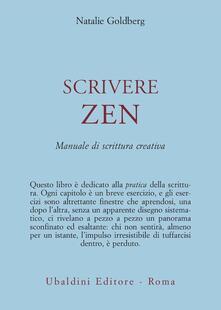 Scrivere zen. Manuale di scrittura creativa - Natalie Goldberg - copertina