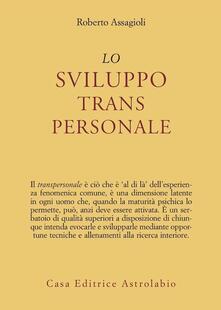 Lo sviluppo transpersonale - Roberto Assagioli - copertina