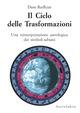 Il ciclo delle trasformazioni. Una reinterpretazione astrologica dei simboli sabiani