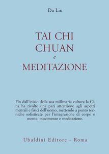 Libro Tai chi chuan e meditazione Da Liu