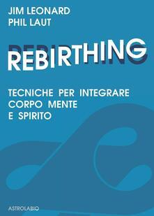 Voluntariadobaleares2014.es Rebirthing. Tecniche per integrare mente, corpo e spirito Image