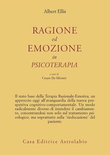 Ragione ed emozione in psicoterapia - Albert Ellis - copertina