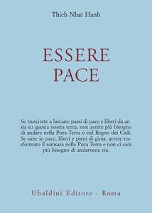 Libro Essere pace. Con il cuore della comprensione e la meditazione camminata Thich Nhat Hanh