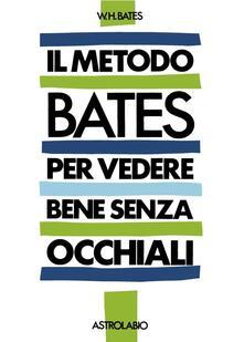 Voluntariadobaleares2014.es Il metodo Bates per vedere bene senza occhiali Image
