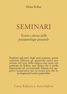 Seminari. Teoria e clinica della psicopatologia giovanile