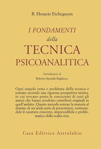 Libro I fondamenti della tecnica psicoanalitica R. Horacio Etchegoyen