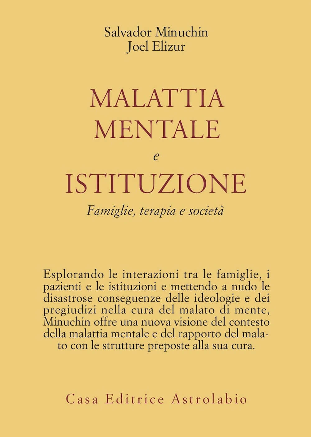 Malattia mentale e istituzione. Famiglie, terapia e società