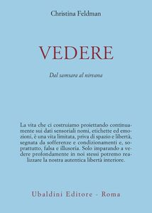 Foto Cover di Vedere. Dal samsara al nirvana, Libro di Christina Feldman, edito da Astrolabio Ubaldini
