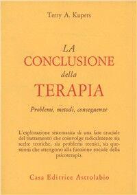 La conclusione della terapia. Problemi, metodi, conseguenze